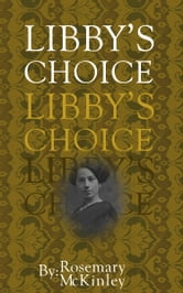Libby's Choice ebook by Rosemary McKinley