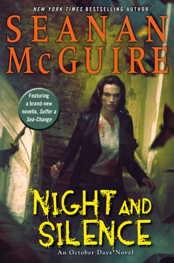 Night and Silence eBook by Seanan McGuire