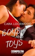 Boys and Toys ebook by Cara Lockwood
