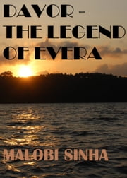 Davor: The Legend of Evera ebook by Malobi Sinha