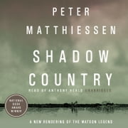 Shadow Country audiobook by Peter Matthiessen