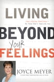 Living Beyond Your Feelings