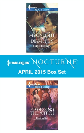 Harlequin Nocturne April 2015 Box Set - An Anthology ebook by Michele Hauf,Elle James