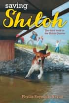 Saving Shiloh ebook by Phyllis Reynolds Naylor