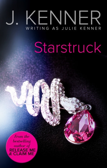 Starstruck (Mills & Boon Spice) ebook by Julie Kenner