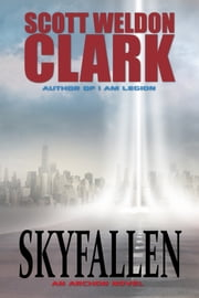 Skyfallen ebook by Scott Weldon Clark