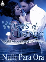 Waves of Change ebook by Nulli Para Ora