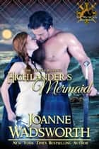 Highlander's Mermaid ebook by Joanne Wadsworth