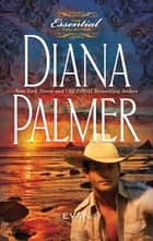 Evan (Mills & Boon M&B) (Long, Tall Texans, Book 8) ebook by Diana Palmer
