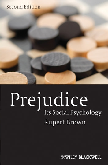 Prejudice - Its Social Psychology ebook by Rupert Brown