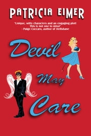 Devil May Care ebook by Patricia Eimer