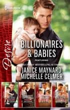 Billionaires & Babies Collection Volume 2 - 4 Book Box Set ebook by Janice Maynard, Michelle Celmer