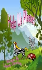 Help Us Please! ebook by Liberty Dendron