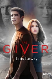 The Giver - Il donatore ebook by Lois Lowry