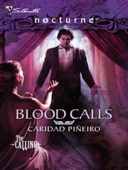 Blood Calls ebook by Caridad Pi¤eiro
