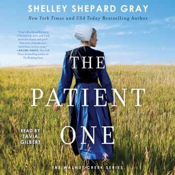 The Patient One audiobook by Shelley Shepard Gray