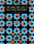 Original Art Deco Allover Patterns ebook by William Rowe