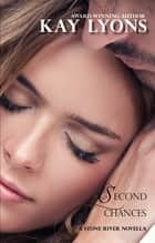 Second Chances ebook by Kay Lyons