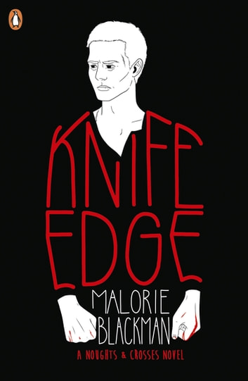 Knife Edge - Book 2 ebook by Malorie Blackman