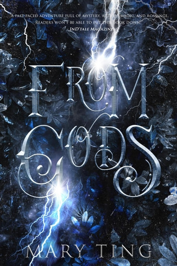 From Gods - Descendant Prophecies, #1 ebook by Mary Ting