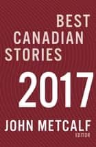 Best Canadian Stories ebook by John Metcalf