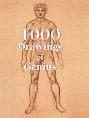 1000 Drawings of Genius ebook by Victoria Charles,Klaus Carl