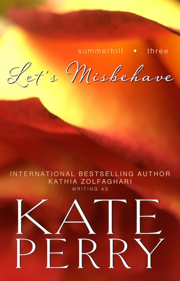 Let's Misbehave eBook by Kate Perry,Kathia Zolfaghari