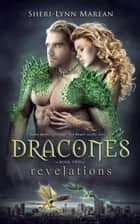 Dracones revelations ebook by Sheri-Lynn marean