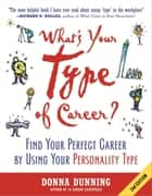 What's Your Type of Career? ebook by Donna Dunning