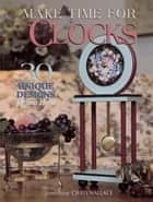 Make Time for Clocks ebook by Chris Wallace
