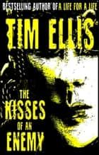 The Kisses of an Enemy (P&R 17) ebook by Tim Ellis