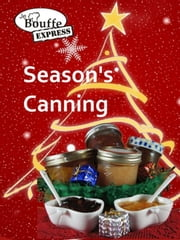 JeBouffe-Express Season's Canning ebook by JeBouffe