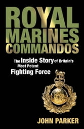 Royal Marines Commandos ebook by John Parker