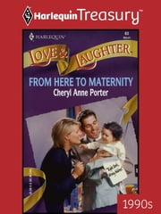 From Here to Maternity ebook by Cheryl Anne Porter