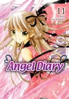Angel Diary, Vol. 11 eBook by Kara, YunHee Lee