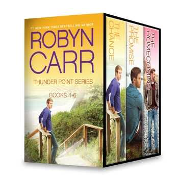 Thunder Point Series Books 4-6 - The Chance\The Promise\The Homecoming ebook by Robyn Carr