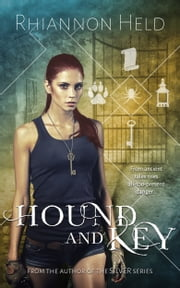 Hound and Key ebook by Rhiannon Held