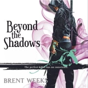 Beyond the Shadows audiobook by Brent Weeks