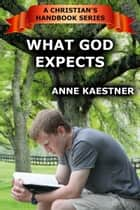 What God Expects ebook by Anne Kaestner