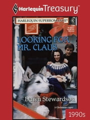 Looking for Mr. Claus ebook by Dawn Stewardson