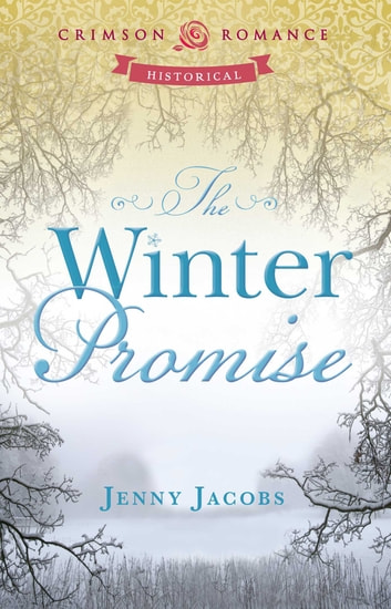 The Winter Promise ebook by Jenny Jacobs