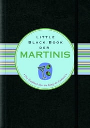Little Black Book der Martinis ebook by Nannette Stone, Tina Kaufmann