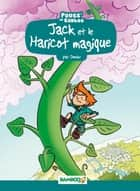 Jack et le haricot magique ebook by Domas, Hélène Beney-Paris
