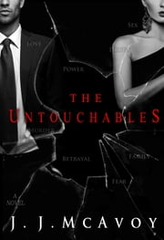 The Untouchables ebook by J.J. McAvoy