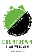 Countdown ebook by Alan Weisman