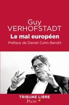 Le mal européen ebook by Guy VERHOFSTADT