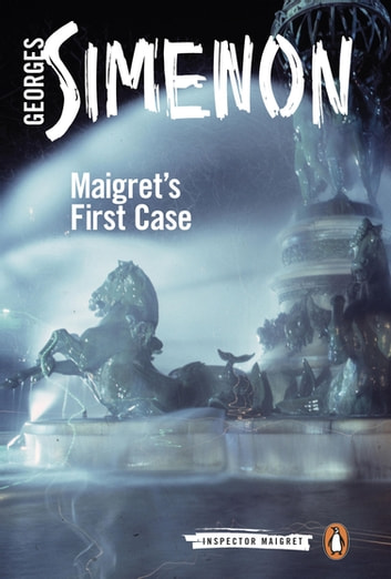 Maigret's First Case ebook by Georges Simenon