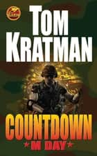Countdown: M Day ebook by Tom Kratman