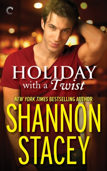 Holiday with a Twist ebook by Shannon Stacey