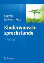 Kinderwunschsprechstunde ebook by Michael Ludwig, Frank Nawroth, Christoph Keck